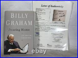 Billy Graham Signed Autographed Nearing Home 2011 Hardcover Book JSA LOA Rare