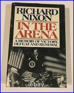 Richard Nixon President Signed book In the Arena Inscribed